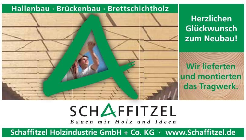 Schaffitzel Holzindustrie GmbH + Co. KG